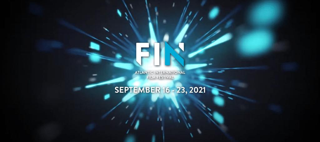 FIN Atlantic International Film Festival. September 16-23, 2021